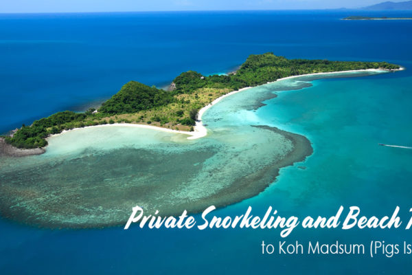 Private Snorkeling and Beach Tour to Koh Madsum Pigs Island